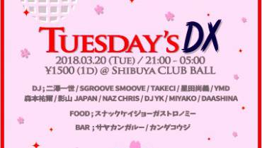 TUESDAY'S DX<br> – SGROOVE-S. BD BASH!-<br>