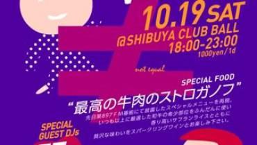 ≠ – ノットイコール – 秋のBIRTHDAY BASH